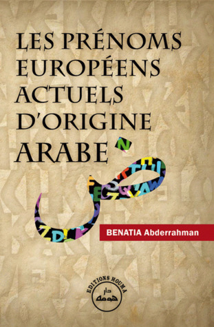 Les prénoms Européens Actuels d'Origine Arabe