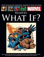 Marvel What If? (Marvel Ultimate Graphic Novels Collection)