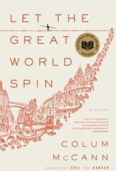 Let the Great World Spin Pdf Book