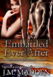 Embattled Ever After (Lost and Found #5) Pdf Book
