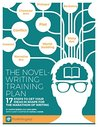 The Novel-Writing Training Plan: 17 Steps to get your ideas in shape for the marathon of writing