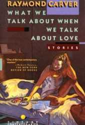 What We Talk About When We Talk About Love Pdf Book
