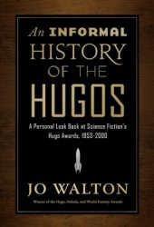 An Informal History of the Hugos Pdf Book