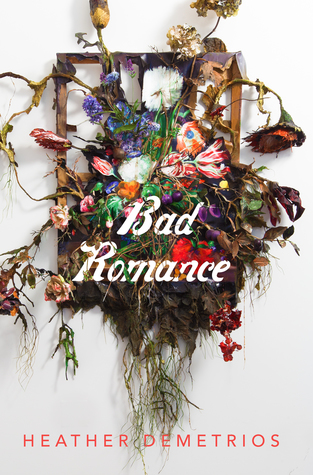 Image result for bad romance heather demetrios