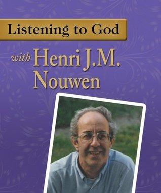 Listening to God with Henri J.M. Nouwen