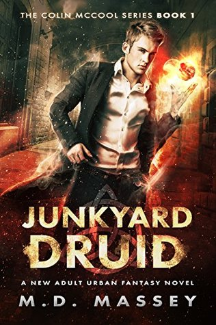 Junkyard Druid (Colin McCool, #1)