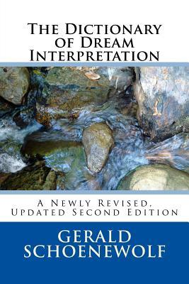 The Dictionary of Dream Interpretation: 2nd Edition