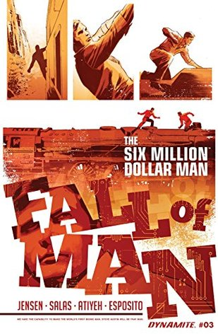 The Six Million Dollar Man: Fall of Man #3: Digital Exclusive Edition