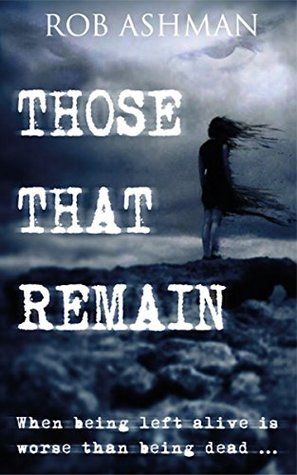Those That Remain (The Mechanic Trilogy #1)