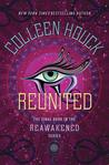 Reunited (Reawakened, #3)