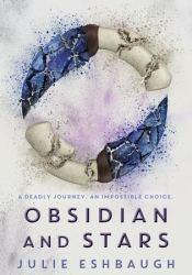 Obsidian and Stars (Ivory and Bone, #2) Pdf Book