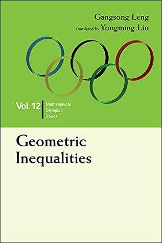 Geometric Inequalities (Mathematical Olympiad Series Book 12)