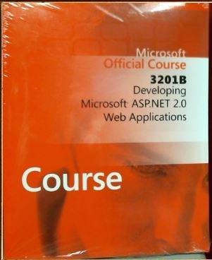 3201B Developing Microsoft ASP.NET 2.0 Web Applications & Introducing Microsoft ASP.NET 2.0