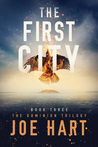 The First City (The Dominion Trilogy, #3)