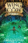 Cavern of Secrets (Wing & Claw #2)