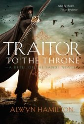 Traitor to the Throne (Rebel of the Sands, #2) Book Pdf
