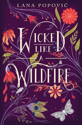 Image result for wicked like a wildfire lana popovic