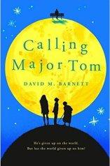 Calling Major Tom by David M. Barnett