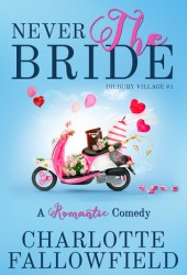 Never The Bride (Dilbury Village #1) Book Pdf