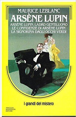 Arsène Lupin, ladro gentiluomo - Le confidenze di Arsène Lupin - La signorina dagli occhi verdi