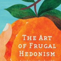 Frugal hedonism for academics