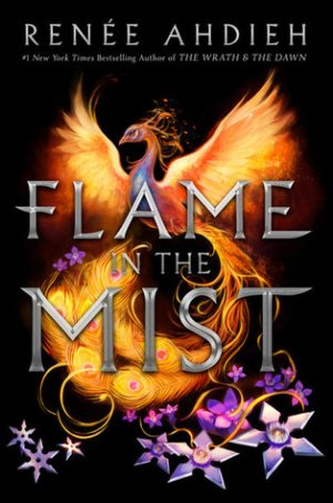 Series Review: Flame in the Mist by Renee Ahdieh