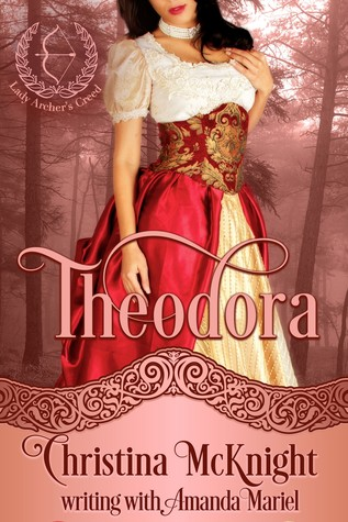 Theodora (Lady Archer's Creed #1)