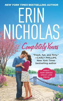 Release Blitz {Spotlight+Review}: Completely Yours by Erin Nicholas
