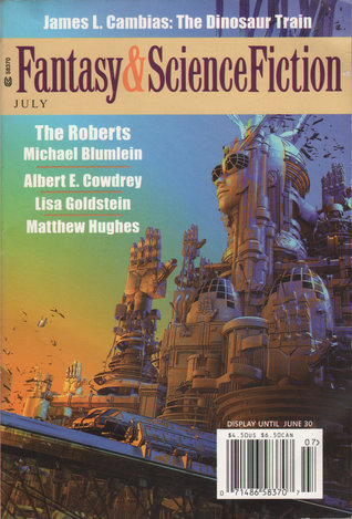 Fantasy & Science Fiction, July 2008 (The Magazine of Fantasy & Science Fiction, #674)