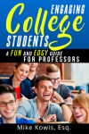 Engaging College Students by Mike Kowis