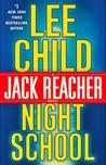 Night School (Jack Reacher, #21)