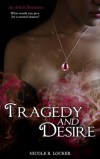 Tragedy and Desire by Nicole R. Locker