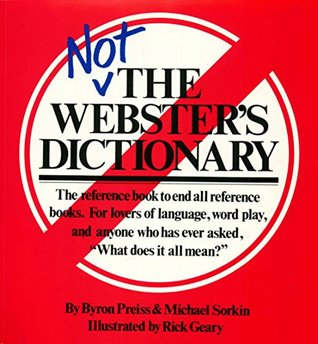 Not The Webster's Dictionary