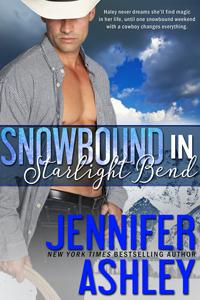 Snowbound in Starlight Bend (Starlight Bend #1; Riding Hard #3.5)