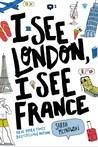 I See London, I See France (I See London, I See France #1)