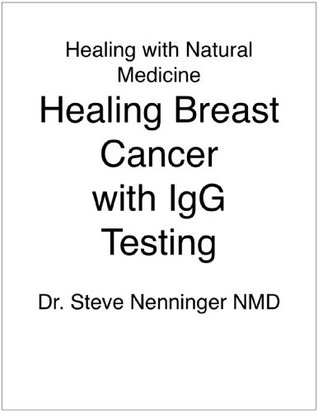 Healing Breast Cancer with IgG Allergy Testing