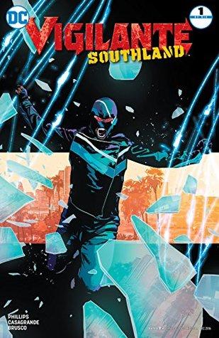 Vigilante: Southland (2016-) #1