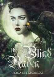 The Blind Raven (A Bird of Night and Sunlight, #1) Pdf Book
