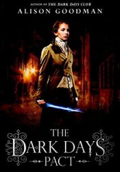 The Dark Days Pact (Lady Helen, #2) Pdf Book
