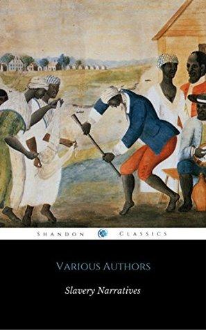 Slavery Narratives Anthology
