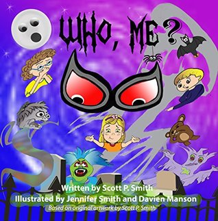 Who, me?: A delightfully spooky story! (Zaniac Books Book 2)