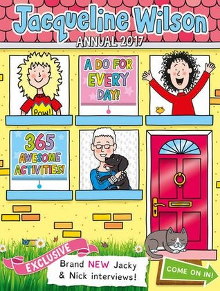 Jacqueline Wilson Annual 2017: 365 Awesome Activities!
