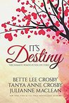 It's Destiny: Three Romantic Women's Fiction Love Stories