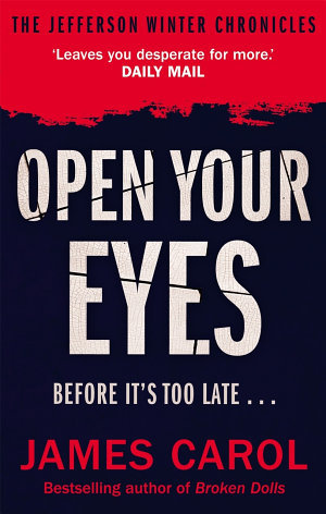 Open Your Eyes (A Jefferson Winter Thriller #0.7; The Jefferson Winter Chronicles #3)