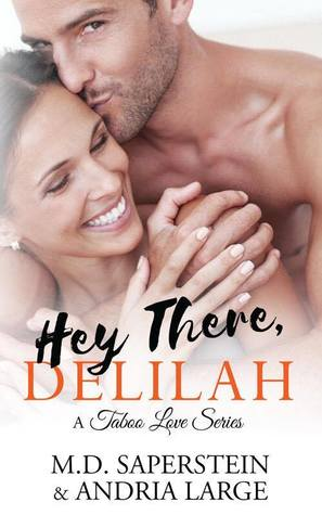 Hey There, Delilah (A Taboo Love, #1)