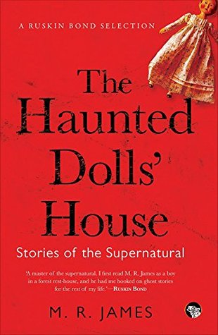 The Haunted Dolls' House: Stories of the Supernatural