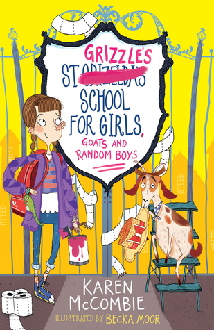 St Grizzle's School for Girls, Goats and Random Boys (St Grizzle's School for Girls, #1)