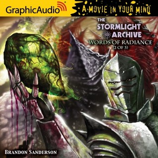 Words of Radiance (2 of 5) (The Stromlight Archive #2, Part 2 of 5)