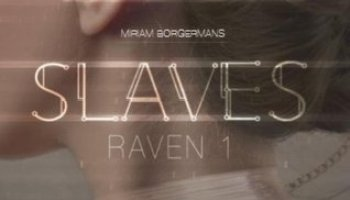 Raven (Slaves #1) – Miriam Borgermans