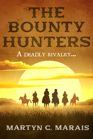The Bounty Hunters (The Bounty Hunters, #1)